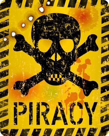 grungy internet piracy warning sign with skull and bullet holes, vector illustration Reklamní fotografie - 124521100