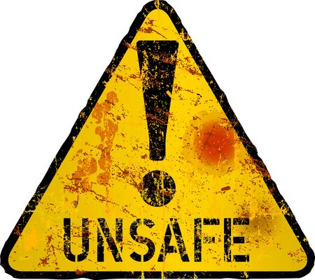 Unsafe and Danger, computer virus warning sign, worn and grugy
