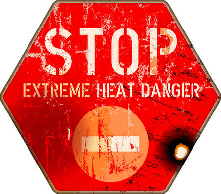 grungy and damaged heat and heatwave warning sign. Extreme heat and climate change in the USA concept, vector illustration Illustration