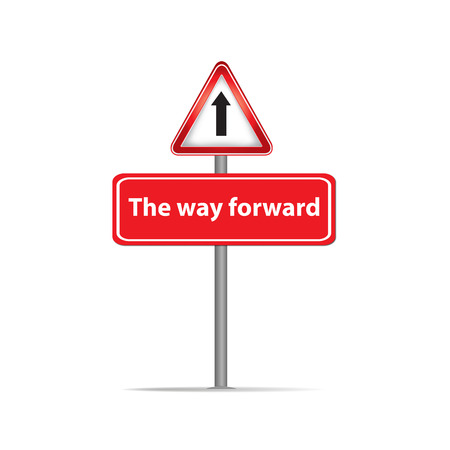 the way forward: Trafic sign of the way forward