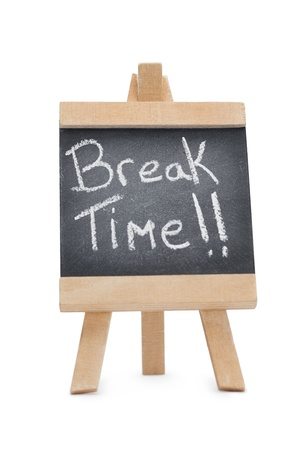 break: Chalkboard with the words break time written on it isolated against a white background
