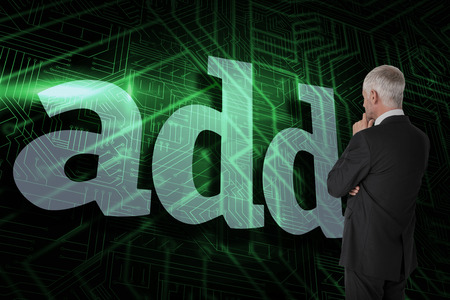 The word add and thoughtful businessman standing back to camera against green and black circuit board