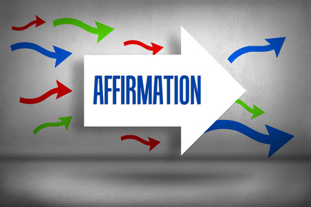 affirmation: The word affirmation against arrows pointing