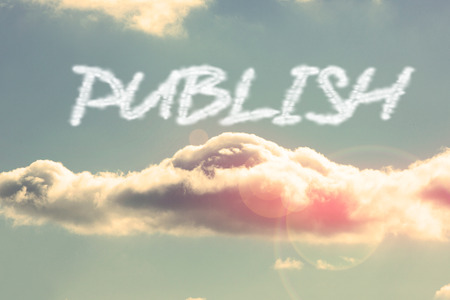 The word publish against bright blue sky with cloud Stock Photo