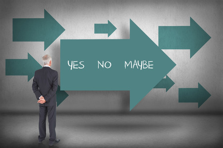 The word yes no maybe and rear view of mature businessman posing against blue arrows pointing photo