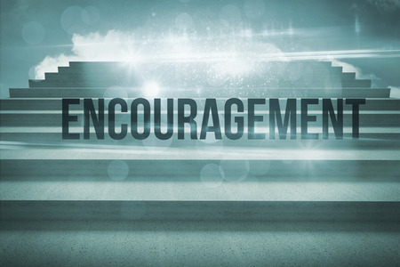 The word encouragement against steps against blue sky