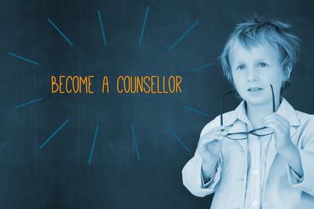 counsellor: The word become a counsellor against schoolboy and blackboard