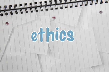 morals: The word ethics against digitally generated notepad with lined paper