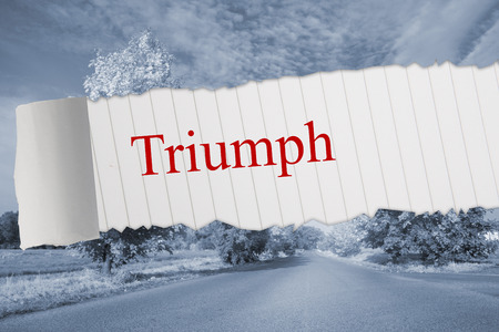 The word triumph against warped road photo