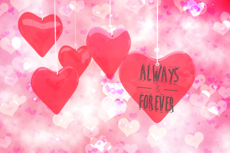 always: always and forever against digitally generated girly heart design