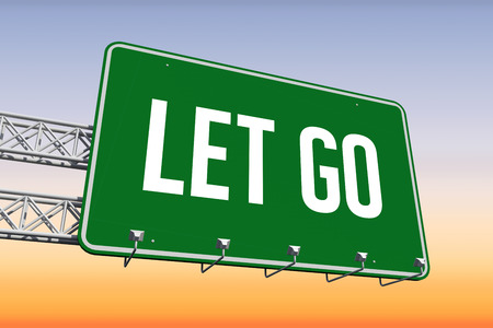 let go: The word let go and green billboard sign against purple and orange sky