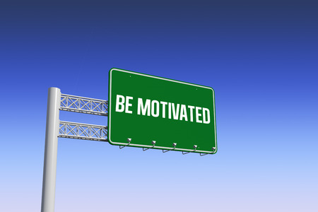 motivated: The word be motivated and green billboard sign against blue and purple sky