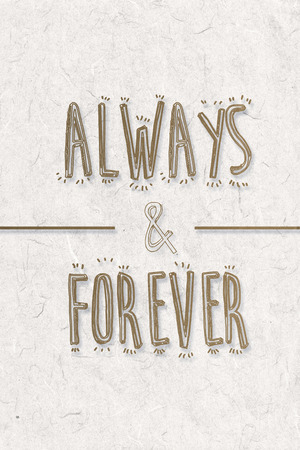 forever: always and forever against parchment