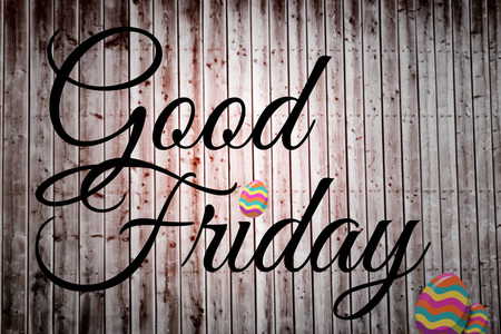 good friday: good friday against wooden planks Stock Photo