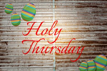 holy thursday: holy thursday against wooden planks
