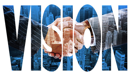 vision: The word vision  and business people shaking hands against high angle view of city