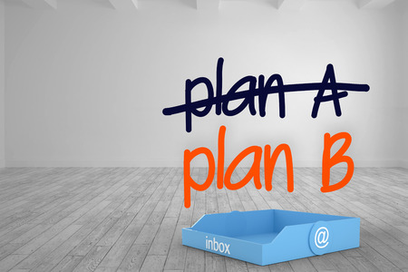 plan b: Blue inbox against plan a crossed out and plan b written in bright room