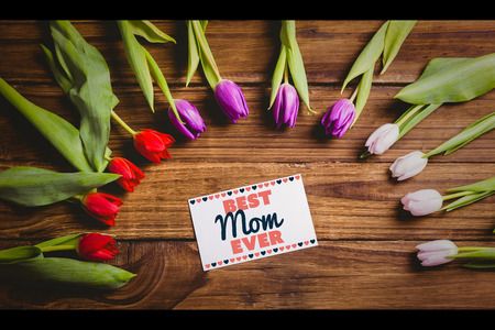 ever: best mom ever against tulips with card