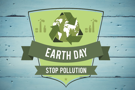 stop pollution: Earth day graphic against painted blue wooden planks