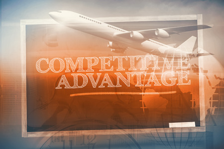 competitive advantage: Graphic airplane against competitive advantage written on a chalkboard