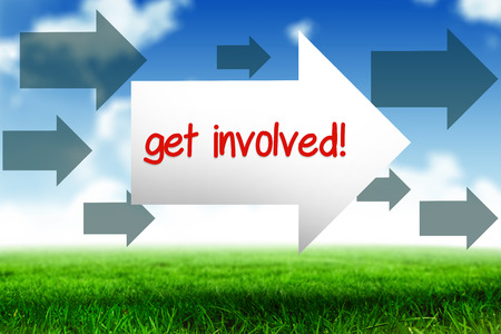 involved: The word get involved! and arrow against blue sky over green field