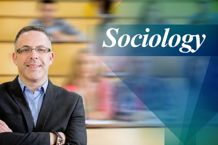 sociology: The word sociology against elegant teacher with students sitting at lecture hall