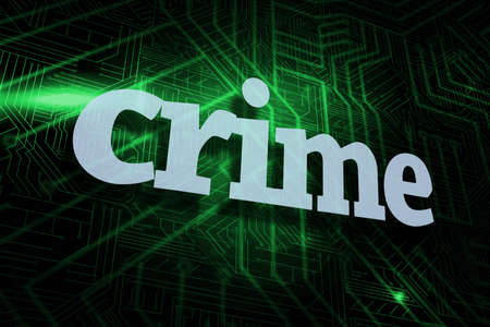 illegality: The word crime against green and black circuit board