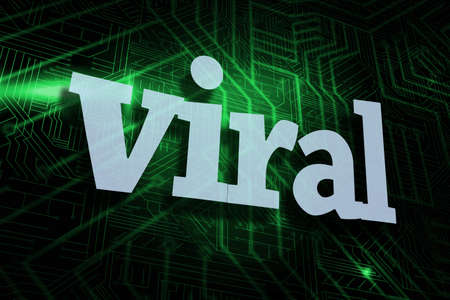 hit tech: The word viral against green and black circuit board