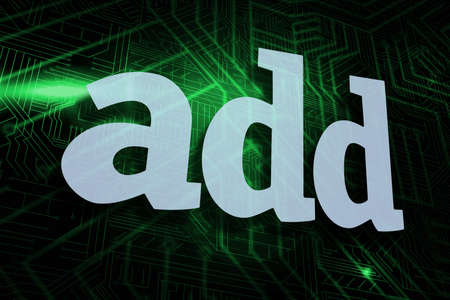 buzzword: The word add against green and black circuit board LANG_EVOIMAGES
