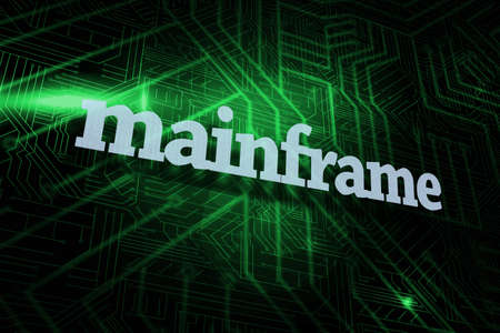 mainframe: The word mainframe against green and black circuit board