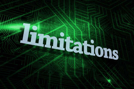 limitations: The word limitations against green and black circuit board