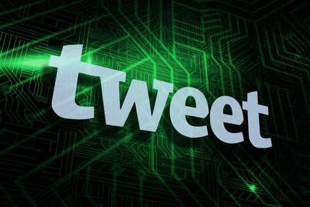 tweet: The word tweet against green and black circuit board