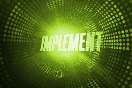 implement: The word implement against green pixel spiral