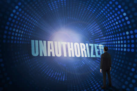 unauthorized: The word unauthorized and asian businessman against futuristic dotted blue and black background