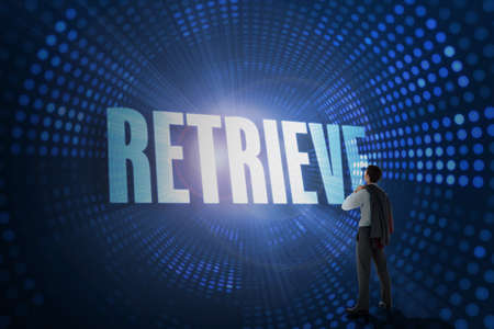 retrieve: The word retrieve and businessman holding his jacket against futuristic dotted blue and black background
