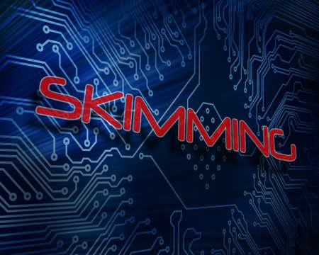 skimming: The word skimming against digital circuit board LANG_EVOIMAGES