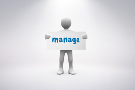 human representation: The word manage and human representation holding blank placard against grey background Stock Photo