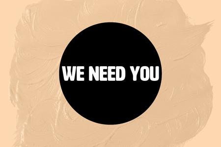 black circle: We need you in black circle against orange background
