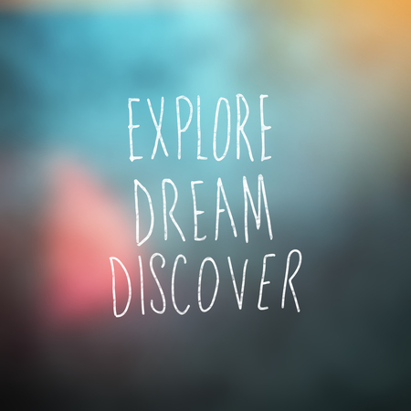 discover: Explore dream discover word against blue background