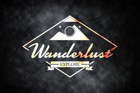 wanderlust: Wanderlust word against black background