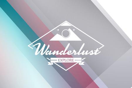 wanderlust: Wanderlust word against colored background
