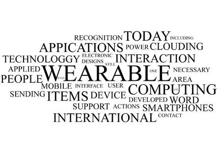 clouding: Wearable computing terms in the shape of a cloud on white background