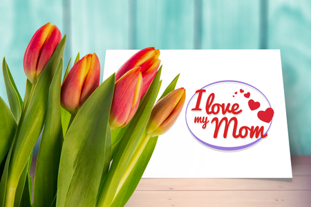 love mom: Tulip against I love my mom card
