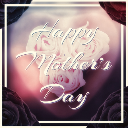 bleached: Happy mothers day message on pale background