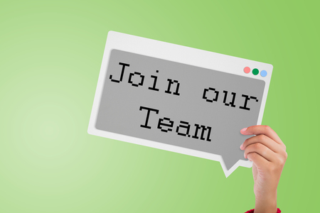 our: Join our team messageagainst green background