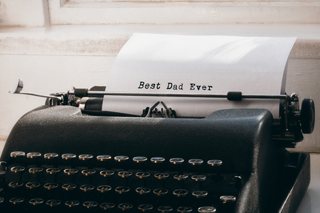 ever: Best dad ever written on paper with typewriter Stock Photo