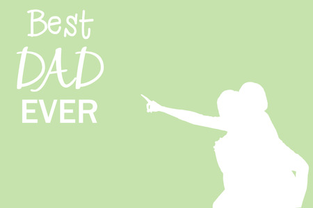 ever: Silhouettes pointing at best dad ever message on green background