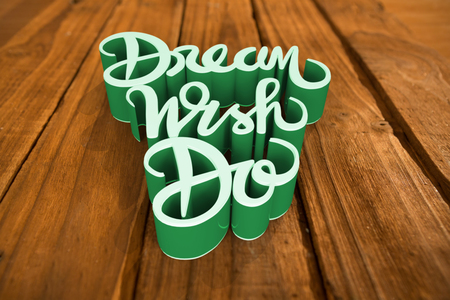 companionship: Dream wish do text  against high angle of wooden planks