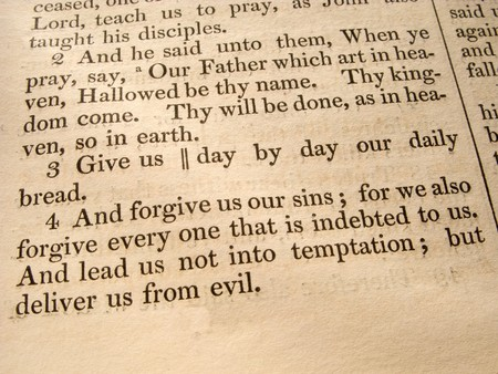 scripture: The Lords Prayer Luke 11:2-4 from an 1847 Bible.
