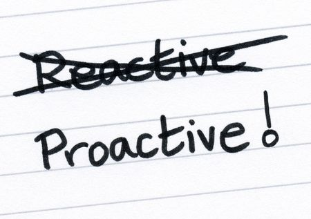 reactive: Crossing out reactive and writing proactive.